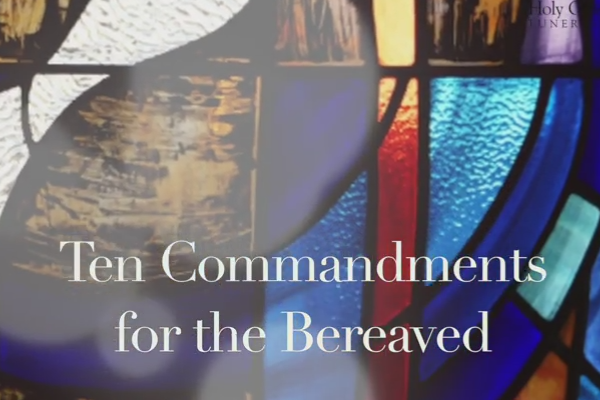 Watch ten commandments for the bereaved
